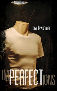 Bradley Somer Imperfections